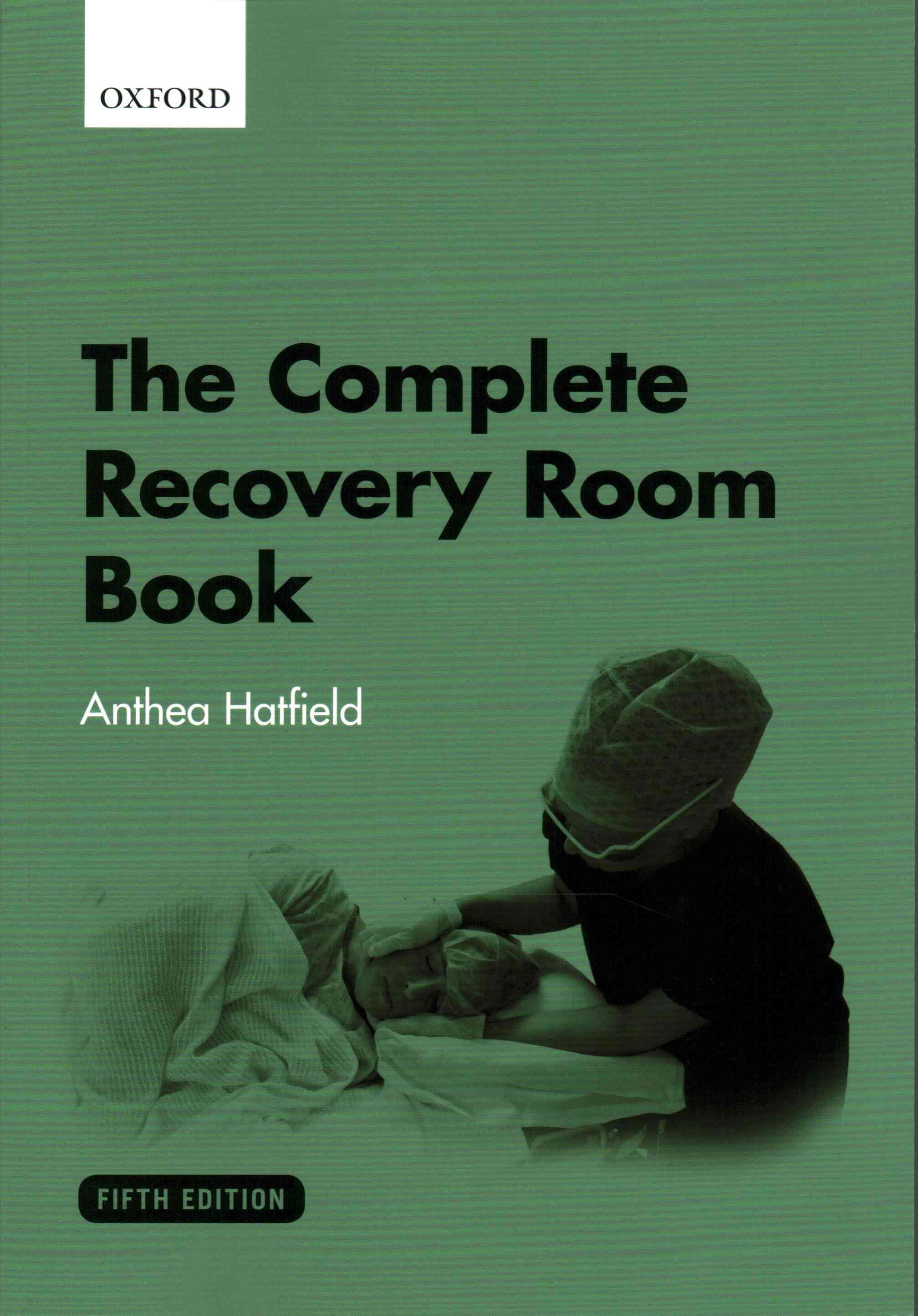 The Complete Recovery Room Book By Hatfield, Anthea