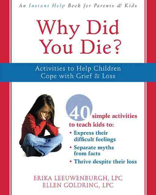 Why Did You Die? By Leeuwenburgh, Erica/ Goldring, Ellen